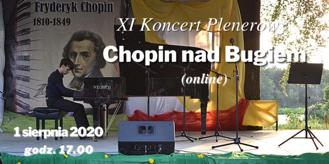 Chopin nad bugiem - koncert